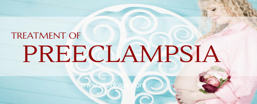 Preeclampsia Diagnosis, Treatment, Prevention and Complication