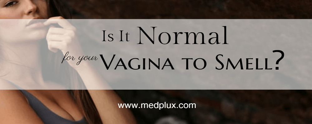 Smelly Vagina Is It Normal For Your Vagina To Smell