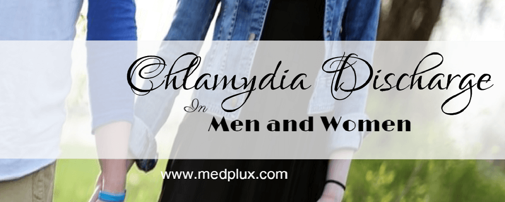 Chlamydia Discharge In Men And Women
