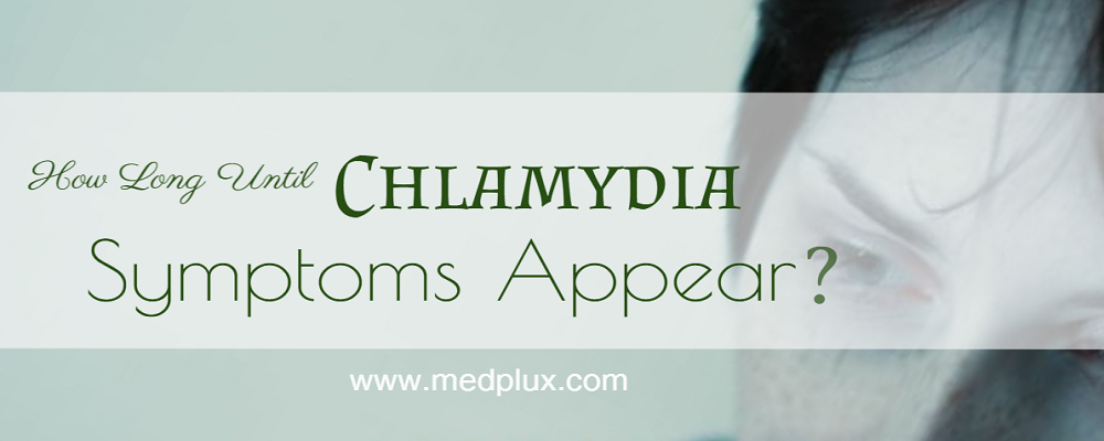 How Long Until Chlamydia Symptoms Appear