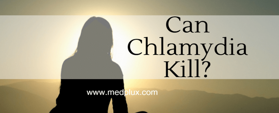 Can you die from chlamydia men and women