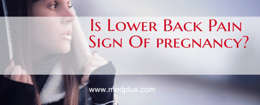 Is Lower Back Pain Before Period Sign Of Pregnancy