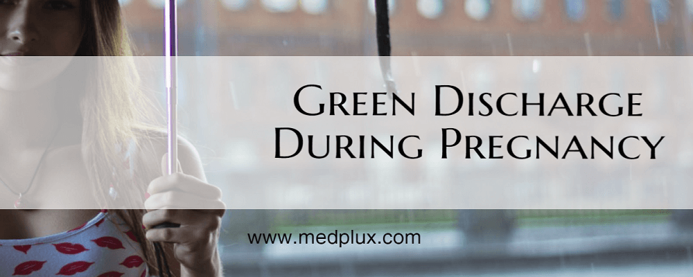 Light Green Discharge During pregnancy Any Odor Causes, Treatment