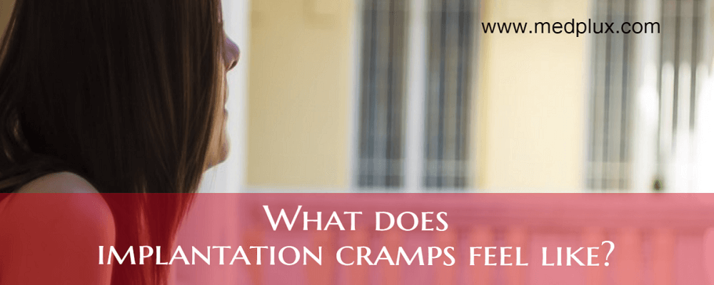 What Does Implantation cramps feel Like Early Pregnancy