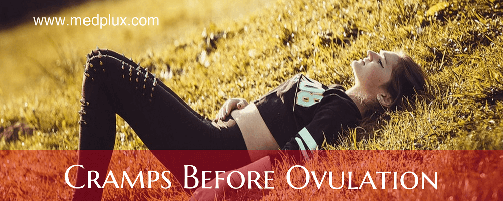 Cramping Before Ovulation Causes, Treatment (9 Reasons To Worry)