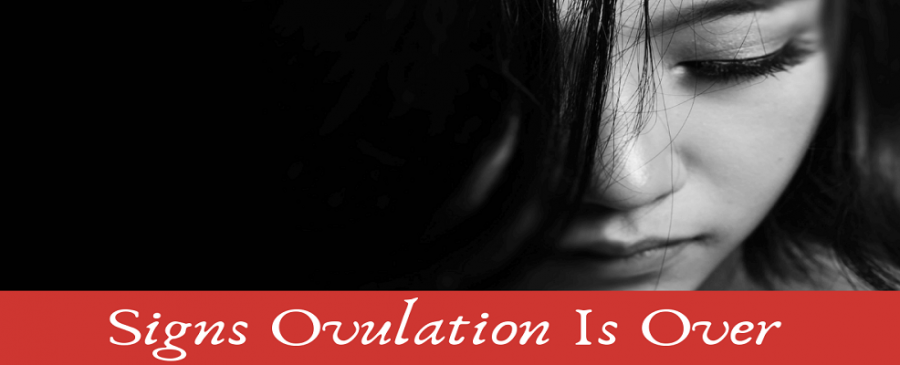 Signs Ovulation Is Over